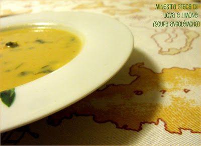 L'Omin di Panpepato: Zuppa greca di uova e limone (Avgolémono)
