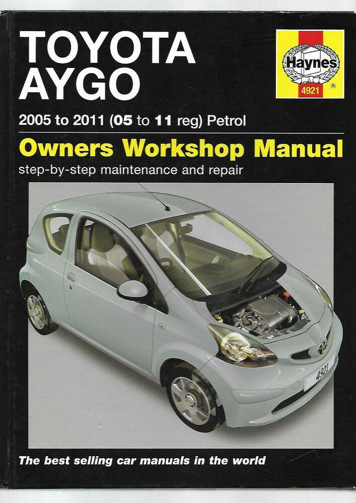 Haynes Toyota Aygo Owners Workshop Manual Hatchback 1 0 L Petrol Vvti Super Mini Toyota Aygo Hatchback Toyota