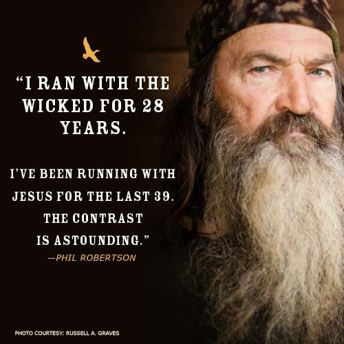 Phil Robertson understands what it means to have a life changed by the Lord! Click to check out more insights, quotes, and notes in the Duck Commander Faith and Family Bible