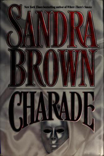 Charade - Sandra brown