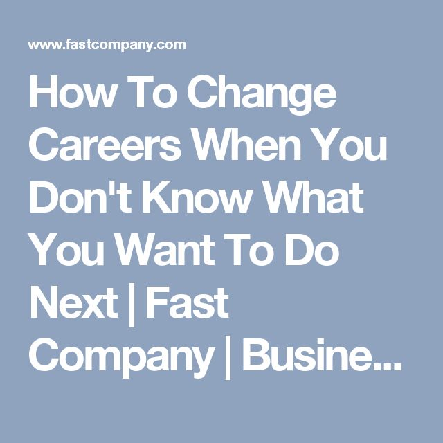 i want to change careers