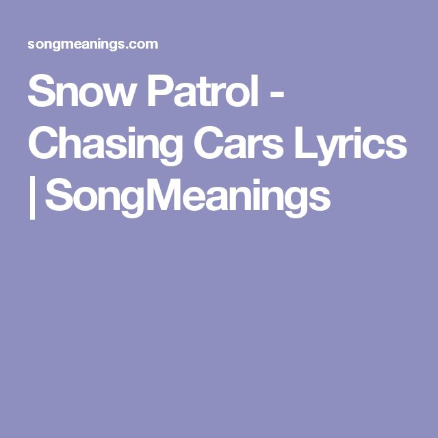1000+ Ideas About Chasing Cars On Pinterest