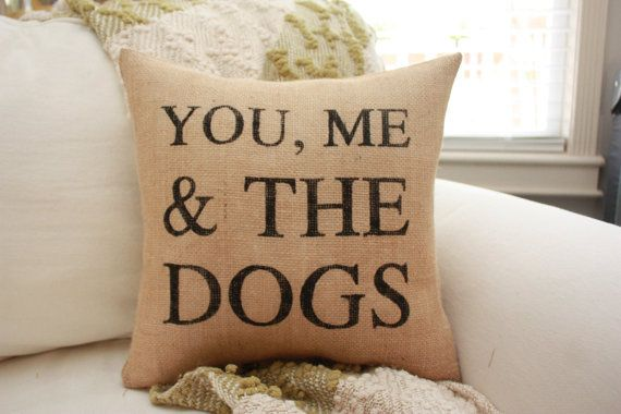 You Me & The Dogs Burlap Pillow by HeSheChic on Etsy