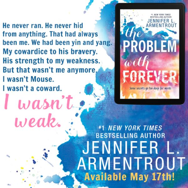 The Problem With Forever by Jennifer L. Armentrout - I loved this book so much!!!