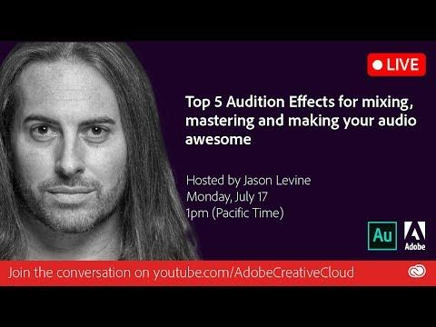(150) Top 5 Audition Effects for Mixing, Mastering and Making Audio Awesome | Adobe Creative Cloud - YouTube