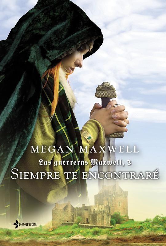 Siempre te encontraré es la tercera parte de las Guerreras Maxwell escrita por Megan Maxwell publicado en el 2014 por la editorial Planeta. ¿DE QUÉ TRATA SIEMPRE TE ENCONTRARÉ? El laird Kieran OʹHa...