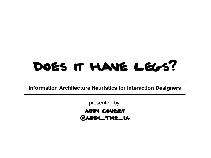 information-architecture-heuristics by Abby Covert via Slideshare