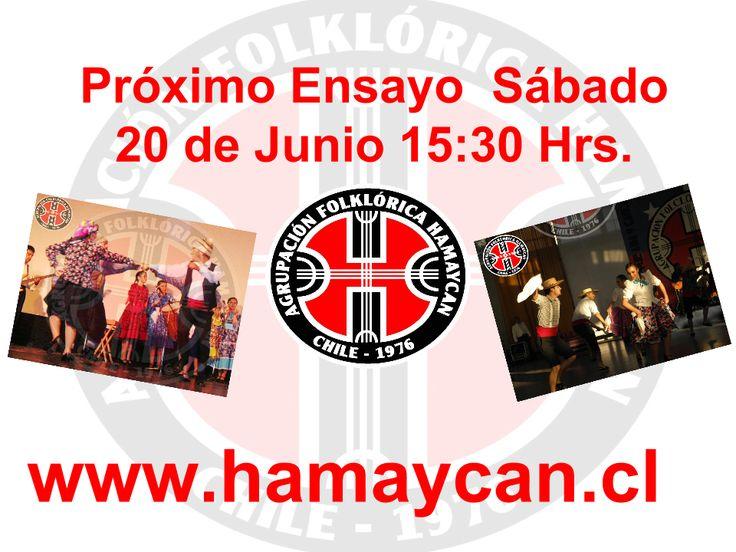 - Próximo ensayo Sábado 20 de Junio 2015 15:30 hrs. Recoleta  - Mira tu foto de perfil en http://hamaycan.cl/integrantes-hamaycan-2015/ Nota : no olvidar llevar pañuelo blanco, pañoleta, silbato y falda negra las mujeres