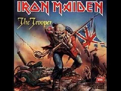 "Iron Maiden - THE TROOPER This song is based on the Crimean War, which was fought by the Russians and the Ottoman Empire (England, France, and Sardinia). There are several mentions of the Russians such as, ""The mighty roar of the Russian guns"" and ""When a Russian gets me in his sights."" The opening with the galloping horses is based on The Charge Of The Light Brigade, a poem by Alfred, Lord Tennyson."