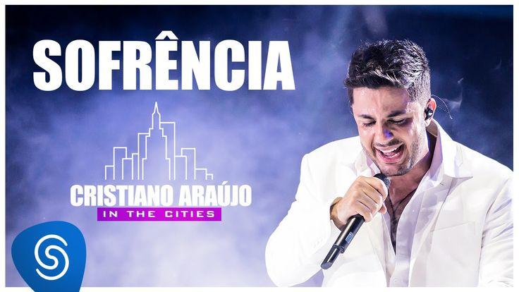 Cristiano Araújo - Sofrência - DVD in The Cities [Vídeo Oficial]