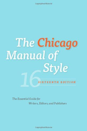 The Chicago Manual of Style, 16th Edition by University of Chicago Press Staff http://www.amazon.ca/dp/0226104206/ref=cm_sw_r_pi_dp_92RMub1XVBJWA
