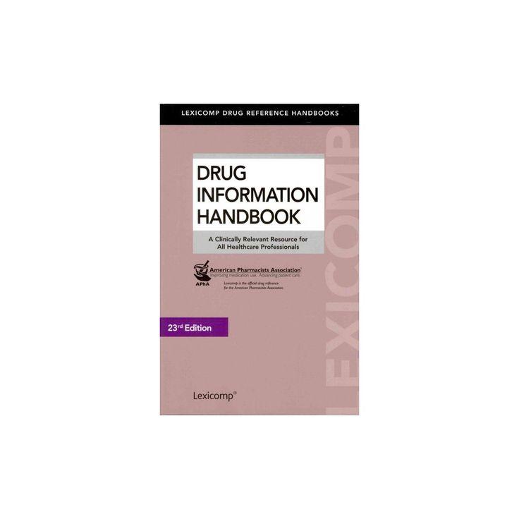Drug Information Handbook (Paperback)