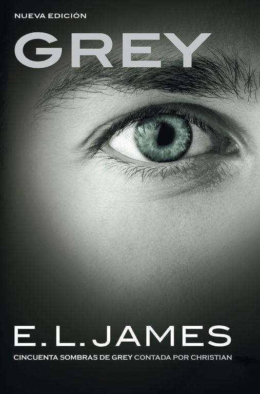 Grey (IV) - E. L. James (Saga Cincuenta Sombras)