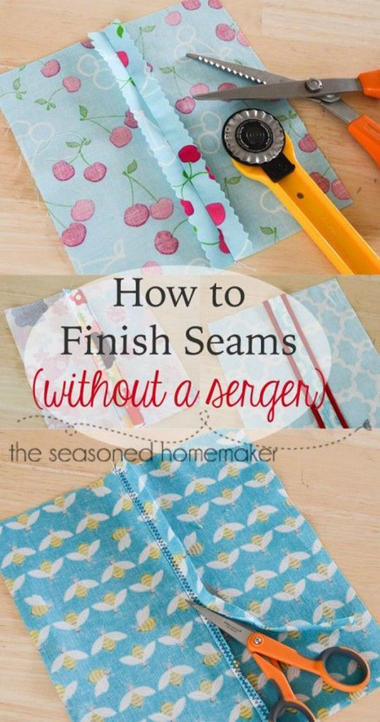 Sewing Hacks | Best Tips and Tricks for Sewing Patterns, Projects, Machines, Hand Sewn Items. Clever Ideas for Beginners and Even Experts  |  Finish Seams Without a Serger  |  http://diyjoy.com/sewing-hacks                                                                                                                                                                                 More
