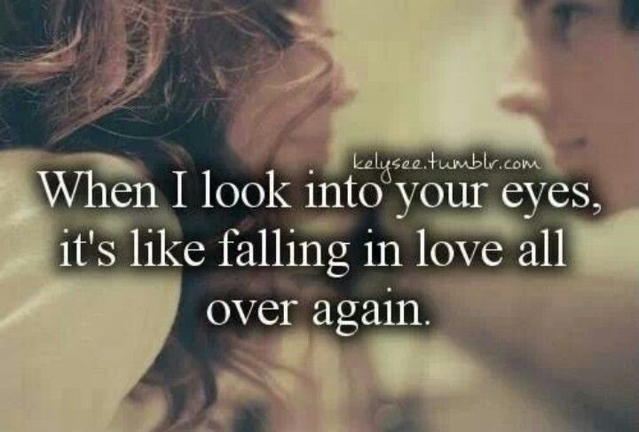 I LOVE LOOKING INTO YOUR EYES