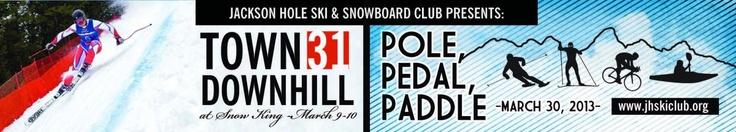Pole Pedal Paddle March 30, 2013 | Jackson Hole Ski and Snowboard Club