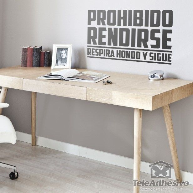 Vinilo decorativo Prohibido rendirse