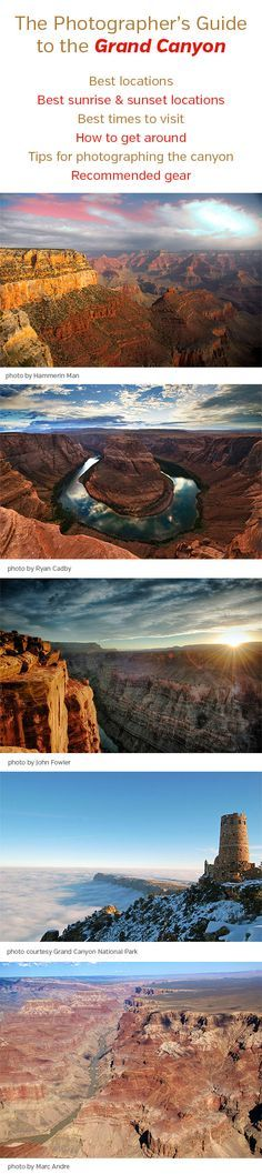 The Photographer's Guide to the Grand Canyon. This detailed guide will help you to plan your trip to photograph the Grand Canyon. The article covers locations of interest, best times to visit, how to get around, tips, recommended gear, and more.