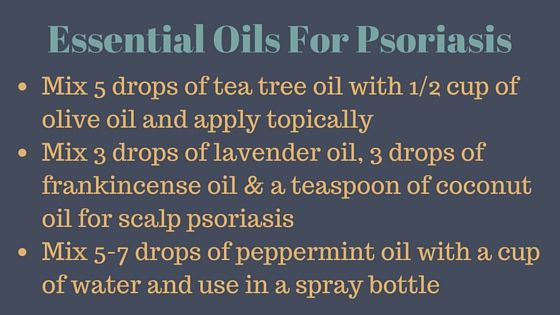 Essential Oils For Psoriasis - Treat Psoriasis Naturally
