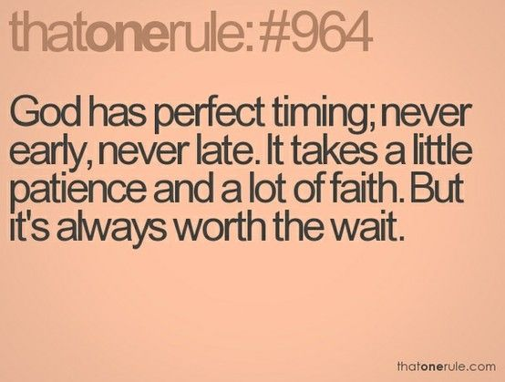 God has perfect timing...