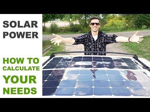 Off Grid Solar Power - How to Calculate Your Needs - YouTube --  this guy does an amazing job explaining it simply!