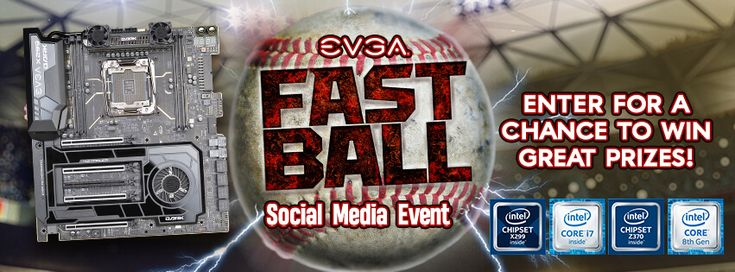 Enter @TeamEVGA Fast Ball Event to win great prizes from @TEAMEVGA & @INTELGAMING!