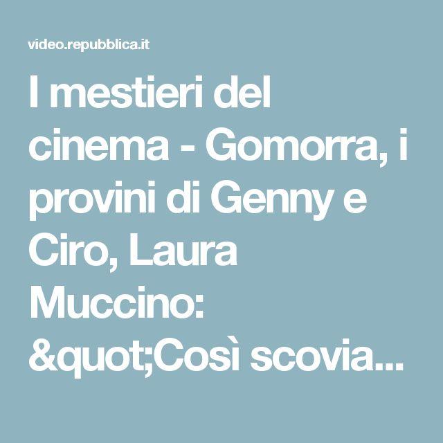 """I mestieri del cinema - Gomorra, i provini di Genny e Ciro, Laura Muccino: """"Così scoviamo talenti"""" - Repubblica Tv - la Repubblica.it"""