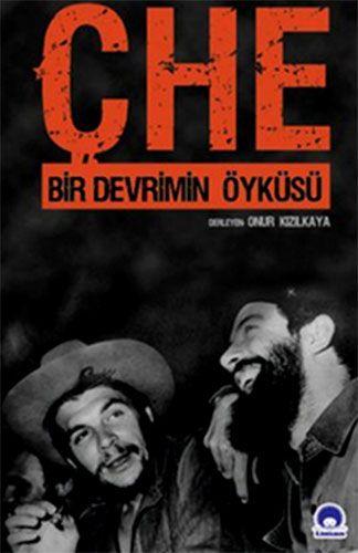http://www.kitapgalerisi.com/Che-Bir-Devrimin-oykusu_171991.html?search=9786056399213#0