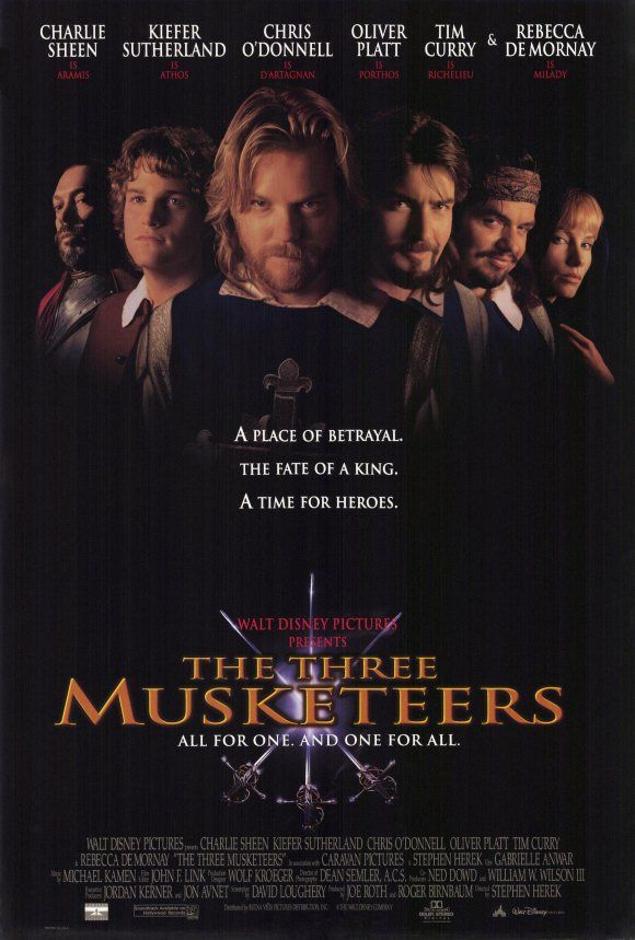 The Three Musketeers (1993)- best version and it started my crush on Chris O'Donnell