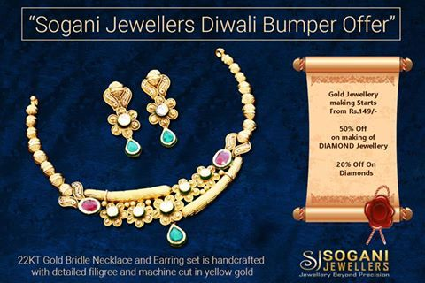 !!!!!.....Sogani Jewellers Diwali Bumber Dhamaka Offer......!!!!!! #Gold #Jewellery making starting from Rs.149/- only. 50% Off on making of #Diamond #Jewellery. 20% Off on #Diamonds. #Assured #Gift on #Every #Shopping. #Visit Our #Store #Sogani #Jewellers  C-19, Vaishali Marg, Vaishali Nagar Jaipur. Call- +919799809156, 0141-4024656. #Shop #Online www.soganijewellers4u.com
