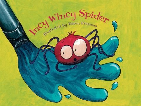 Incy Wincy Spider Illustrated by Karen Erasmus - What really happened to everyone's favourite little spider when he was washed out of that spout? Look inside to find out....