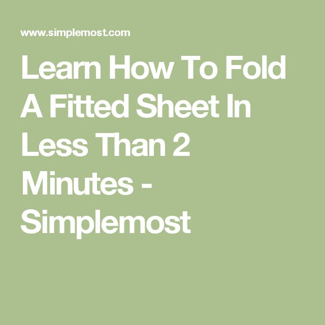 Learn How To Fold A Fitted Sheet In Less Than 2 Minutes - Simplemost