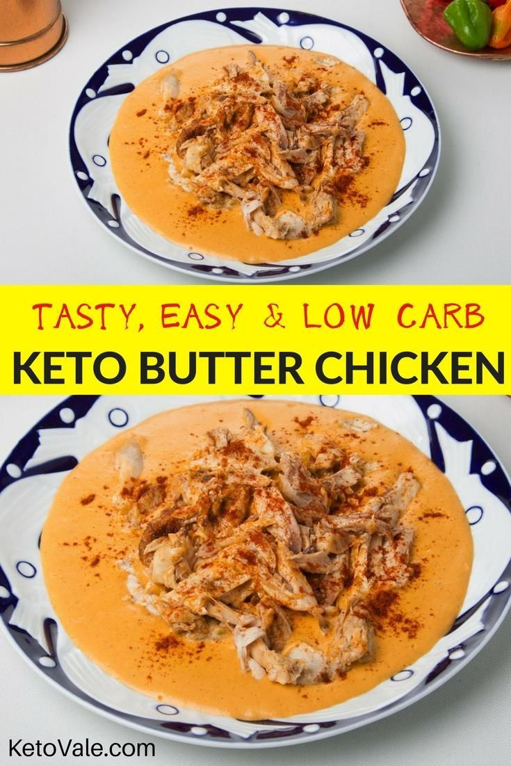 Easy Tasty And Low Carb Keto Butter Chicken Recipe Via Ketovale Healthyeating Keto Diet Recipes Keto Recipes Easy Low Carb Keto Recipes