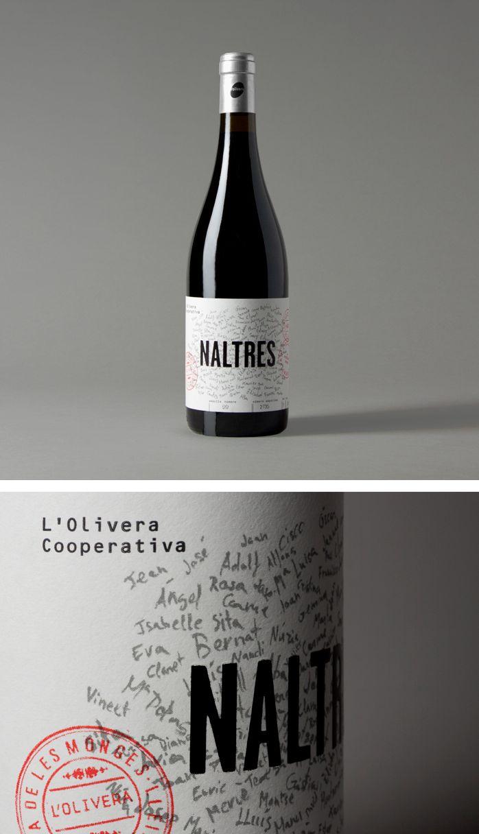 Vino Naltres, diseñado por Clase bcn. Naltres es como se refieren a la primera persona del plural en Lleida (Catalunya) y representa a las personas de L'olivera y a su forma de trabajar.