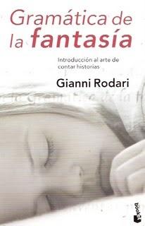 Gramática de la fantasía - Gianni Rodari