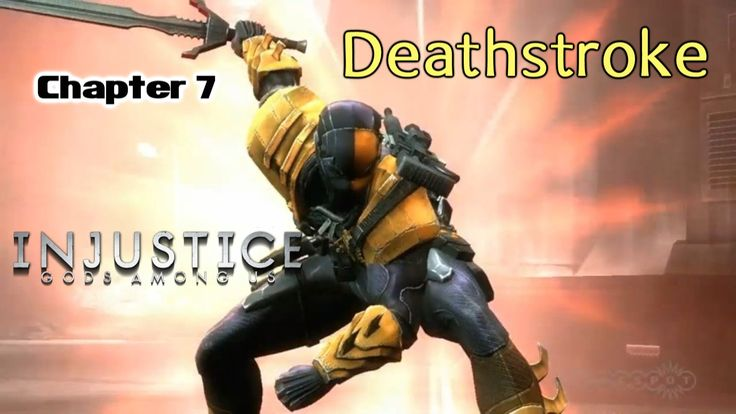 Injustice - Gods among us: Chapter 7 - Deathstroke [Game Movie]