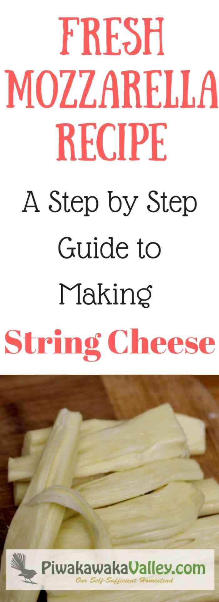 Make your own string cheese at home. It is super yummy and you will be amazed how easy it is!