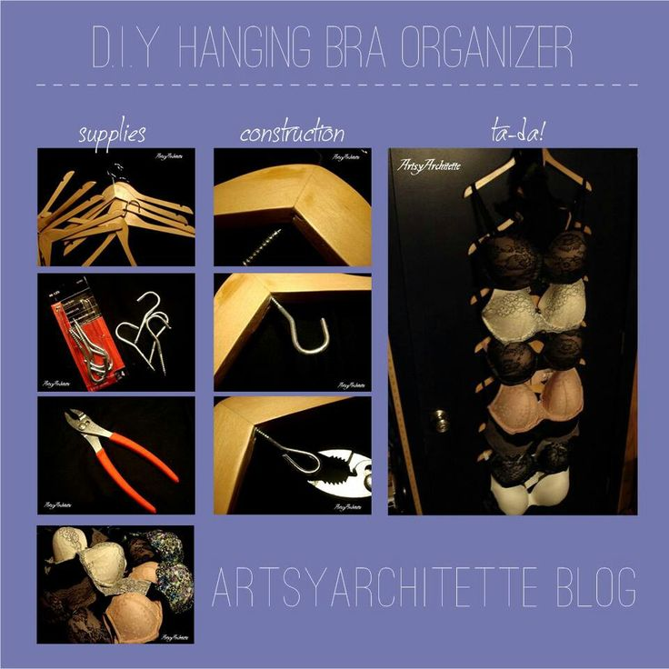 DIY bra hanger. Much better way of storing bras instead of squishing them in a drawer!