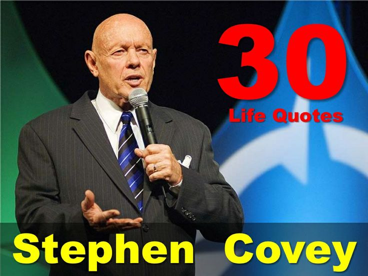 30-life-quotes-from-stephen-r-covey by Sompong Yusoontorn via Slideshare