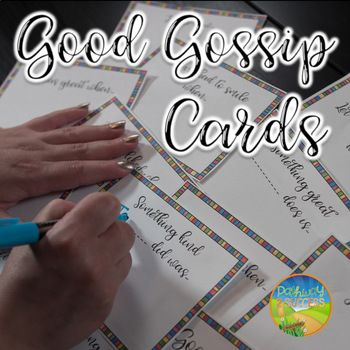 """Use these Good Gossip Cards to share positive news, thoughts, and encourage kindness among kids and young adults. The cards are printable, fun, and easy to use. A poster is included to encourage kids to use """"Good Gossip"""" in your class or room. Good Gossip is a way of talking about others around us in a positive and kind way."""