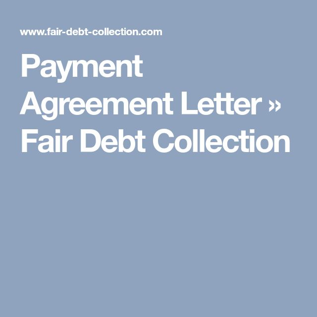 Payment Agreement Letter » Fair Debt Collection
