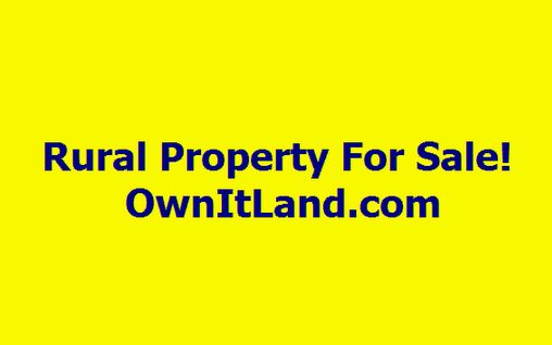 ................................................................Rural Land For Sale!    .......................................................................Visit..Now!.................................................................................. http://www.OwnItLand.com