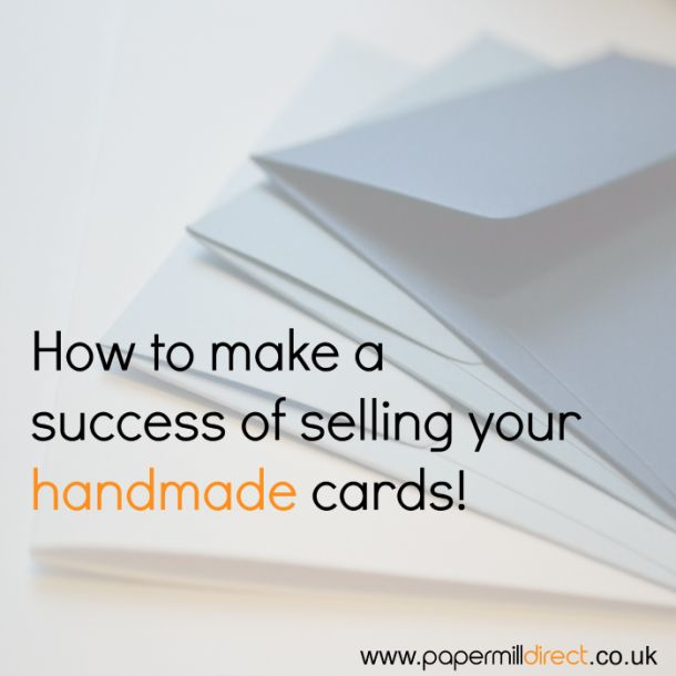 Tips for Selling Handmade Cards