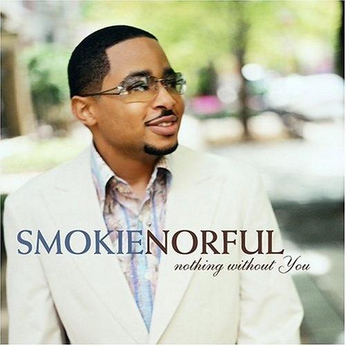 I Understand - Smokie Norful