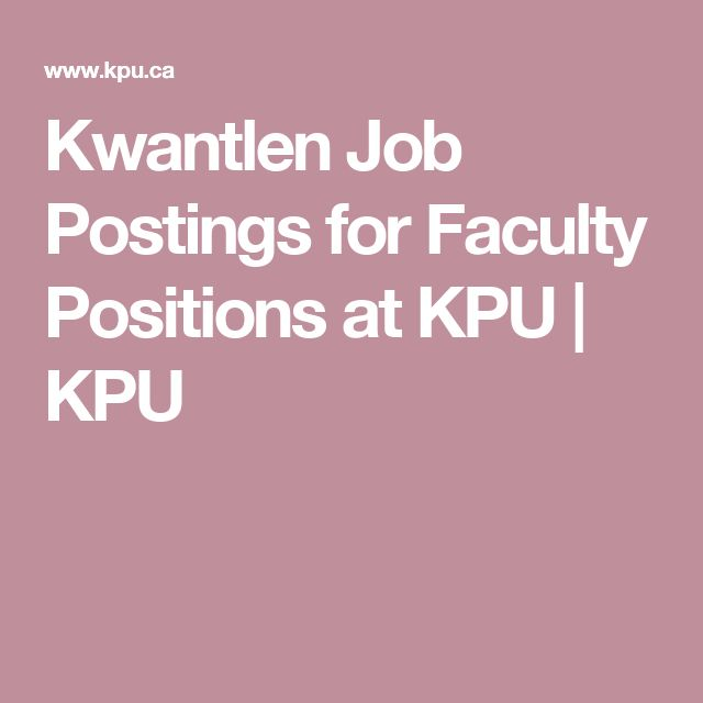 Kwantlen Job Postings for Faculty Positions at KPU | KPU