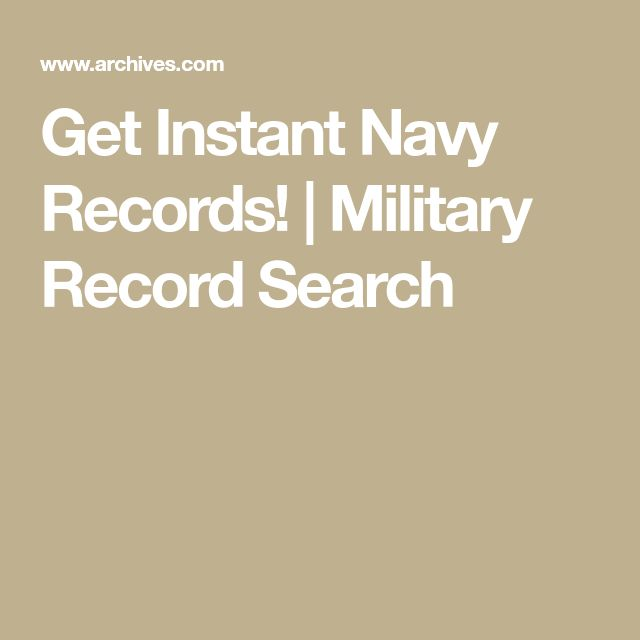Get Instant Navy Records! | Military Record Search