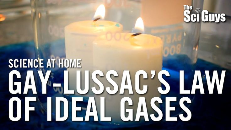The Sci Guys: Science at Home - SE2 - EP11: Gay-Lussac's Law of Ideal Gases
