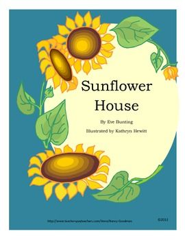 I have so enjoyed Eve Bunting's stories.and have added another to my list, Sunflower House. This story is written in rhyming text describing the life cycle of a sunflower throught the eyes of a little boy. In this story Eve Bunting sneaks in a little science with an entertaining text.