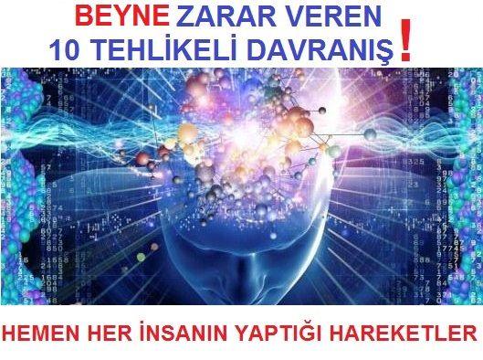 Beyne Zarar Veren 10 Tehlikeli Davranış!