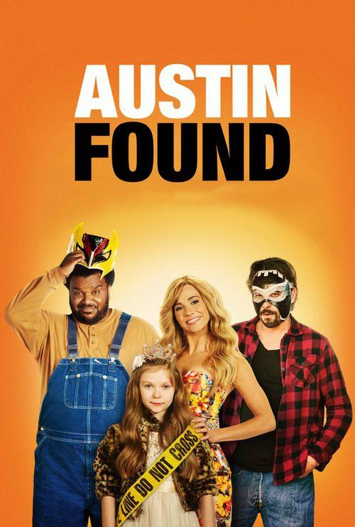 Austin Found (2017) Full Movie Streaming HD